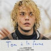 Tom à la ferme : bande originale du film