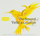 The sound of Yellow Lounge : Mixed by DJ Clé