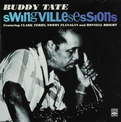 Swingville sessions : Tate's date ; Tate-a-Tate ; Groovin' with Buddy Tate