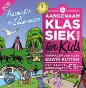 Aangenaam klassiek for kids 2014 : Assepoester & Het zwanenmeer