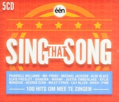 Sing that song : 100 hits om mee te zingen