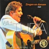 Zingen en dansen met Will Tura : unieke live medleys