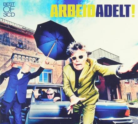 Arbeid Adelt! : best of