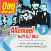Allemaal van bij ons. 3, 15 Vlaamse artiesten coveren hun favoriete songs