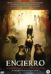 Encierro : stierenrennen in Pamplona