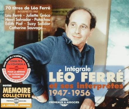 Intégrale Léo Ferré et ses interprètes 1947-1956