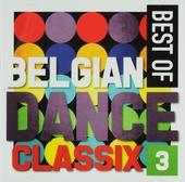 Best of Belgian dance classix. 3