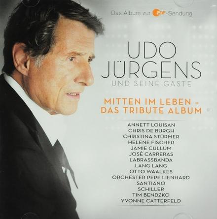 Mitten im Leben : Das tribute Album