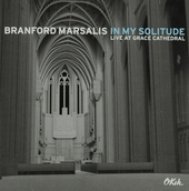 In my solitude : live at Grace Cathedral