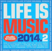 Life is music 2014 : onsterfelijke Studio Brussel songs. 2