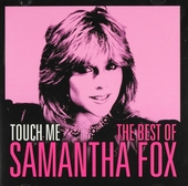 Touch me : The best of Samantha Fox