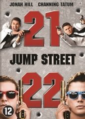 21 Jump Street ; 22 Jump Street