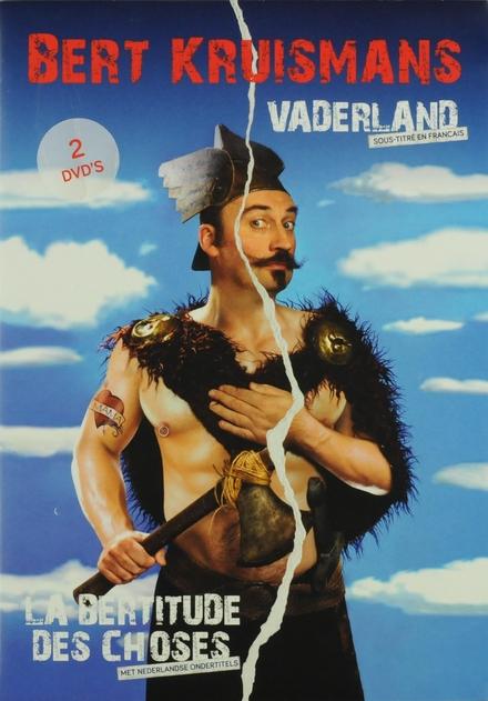 Vaderland ; La bertitude des choses