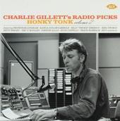 Charlie Gillet's radio picks : Honky tonk. vol.2