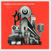 The French avant-garde in the 20th century : music and modernism