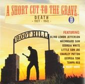 A short cut to the grave. Cd D, Death 1924-1942