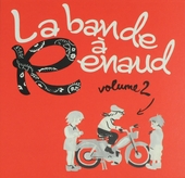 La bande à Renaud. Vol. 2