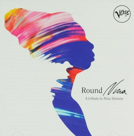 Round Nina : a tribute to Nina Simone