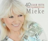40 jaar hits : het allerbeste van Mieke