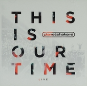 This is our time : Live