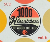 1000 klassiekers Radio 2 : de absolute top. Vol. 6