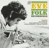 The Eve Folk recordings