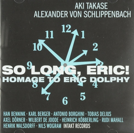 So long Eric! : homage to Eric Dolphy