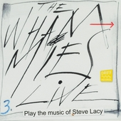 Play the music of Steve Lacy. vol.3