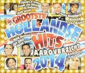 De grootste Hollandse hits jaaroverzicht 2014