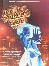 War child : The 40th anniversary theatre edition