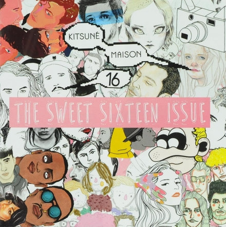 Kitsuné maison compilation : The sweet sixteen issue. vol.16