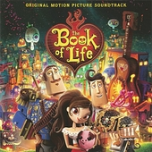 The book of life : original motion picture soundtrack