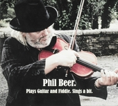 Phil Beer plays guitar and fiddle. Sings a bit
