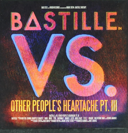 Bastille vs. other people's heartache. Pt. III