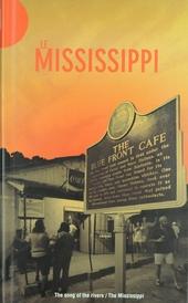 Le Mississippi : le chant des fleuves