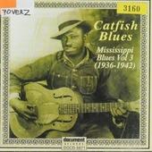 Catfish blues : Mississippi blues. vol.3