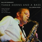 Three horns and a bass : In a certain mood