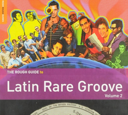 The Rough Guide to latin rare groove. Vol. 2