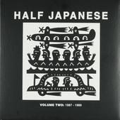 Half Japanese : 1987-1989. vol.2