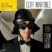 Cliff Martinez : Film Fest Gent