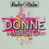 Donne in musica : Radio Italia