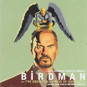Birdman, or The unexpected virtue of ignorance : original drum score by Antonio Sanchez