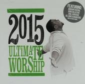 2015 ultimate worship