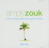 Simply zouk : Branches - Kanaval, cadence, konpa, calypso, jump-up