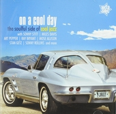 On a cool day : The soulful side of cool jazz