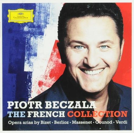 The French collection : opera arias by Bizet, Berlioz, Massenet, Gounod, Verdi