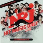 NRJ hit music only 2015. [Vol. 1]