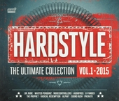 Hardstyle : The ultimate collection 2015. vol.1