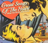 Great songs of the heart : From the fifties and sixties