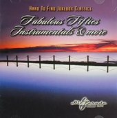 Hard to find jukebox classics : fabulous fifties instrumentals & more